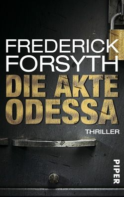 Die Akte ODESSA von Forsyth,  Frederick, Knoth,  Tom