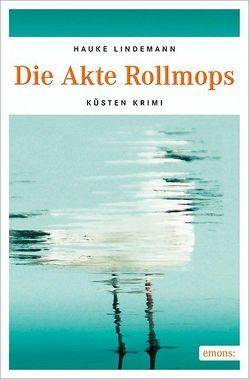 Die Akte Rollmops von Lindemann,  Hauke