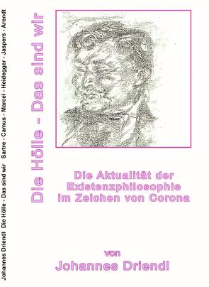 Die Aktualität der Existenzphilosophie im Zeichen von Corona von Driendl,  Johannes