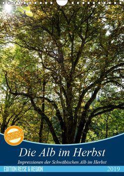 Die Alb im Herbst (Wandkalender 2019 DIN A4 hoch) von Gärtner- franky242 photography,  Frank