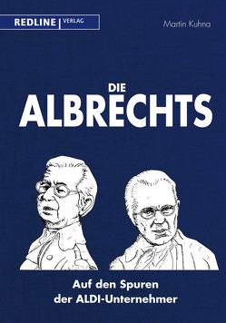 Die Albrechts von Kuhna,  Martin
