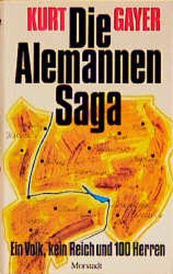 Die Alemannen-Saga von Gayer,  Kurt, Späth,  Lothar