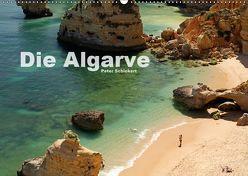 Die Algarve (Wandkalender 2019 DIN A2 quer) von Schickert,  Peter