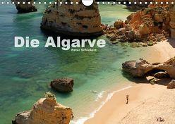 Die Algarve (Wandkalender 2019 DIN A4 quer) von Schickert,  Peter