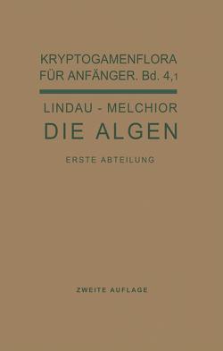Die Algen von Lindau,  Gustav, Melchior,  Hans, Pilger,  R.