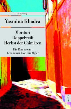 Die Algier-Romane von Keil-Sagawe,  Regina, Khadra,  Yasmina