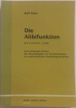 Die Alibifunktion des $353d Nr. 3 StGB von Götz,  Ralf