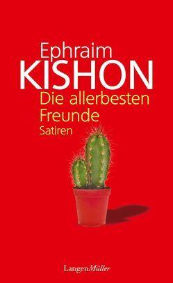 Die allerbesten Freunde von Kishon,  Ephraim