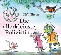 Die allerkleinste Polizistin von Doll,  Lotta, Koeberlin,  Matthias, Kroschwald,  Udo, Nilsson,  Ulf, Singer,  Theresia, u.v.a.