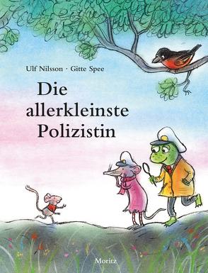 Die allerkleinste Polizistin von Nilsson,  Ulf, Spee,  Gitte