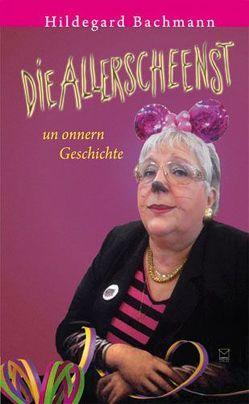 Die Allerscheenst un onnern Geschichte von Bachmann,  Hildegard