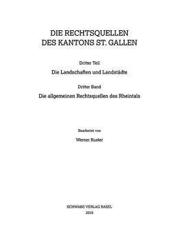 Die allgemeinen Rechtsquellen des Rheintals von Küster,  Werner