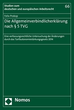 Die Allgemeinverbindlicherklärung nach § 5 TVG von Prokop,  Felix