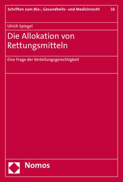 Die Allokation von Rettungsmitteln von Spiegel,  Ulrich