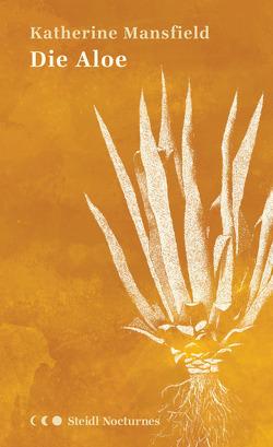 Die Aloe von Himmelheber,  Liat, Mansfield,  Katherine