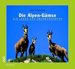 Die Alpen-Gämse von Baumann,  Peter W