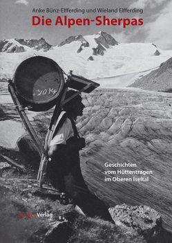 Die Alpen-Sherpas von Bünz-Elfferding,  Anke, Elfferding,  Wieland