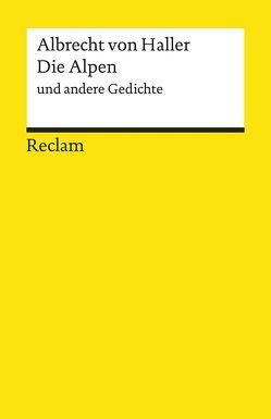 Die Alpen und andere Gedichte von Elschenbroich,  Adalbert, Haller,  Albrecht Von