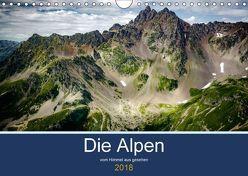 Die Alpen vom Himmel aus gesehen (Wandkalender 2018 DIN A4 quer) von Gaymard,  Alain