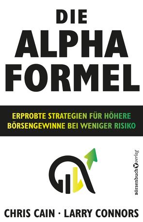 Die Alpha-Formel von Cain,  Chris, Connors,  Larry, Neumüller,  Egbert
