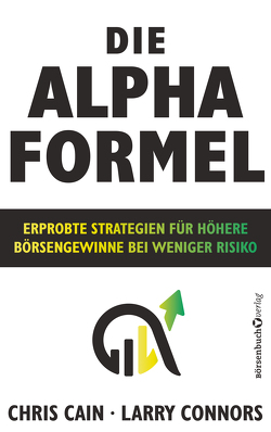 Die Alpha-Formel von Cain,  Chris, Connors,  Larry, Neumüller,  Egbert