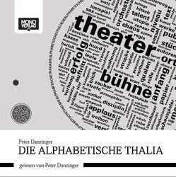 Die Alphabetische Thalia von Borek,  Vera, Correa,  Alegre, Danzinger,  Peter, Preinfalk,  Gerald
