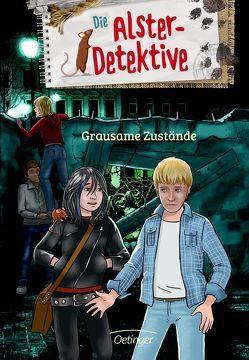 Die Alster-Detektive Grausame Zustände von Velte,  Ulrich, Wiegand,  Katrin
