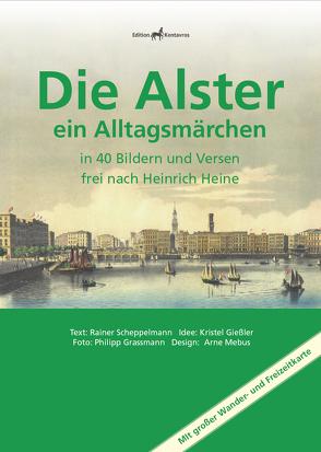 Die Alster ein Alltagsmärchen von Scheppelmann,  Rainer