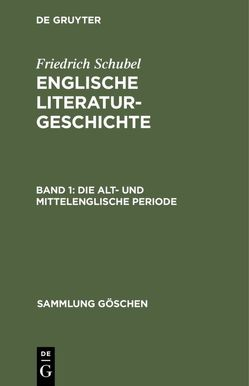 Die alt- und mittelenglische Periode von Schubel,  Friedrich
