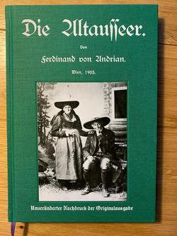 Die Altausseer von Andrian,  Ferdinand