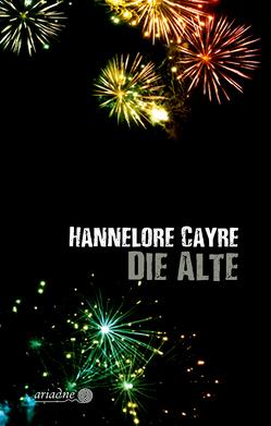 Die Alte von Cayre,  Hannelore, Konopik,  Iris