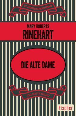 Die alte Dame von Landolt,  Dolly, Rinehart,  Mary Roberts