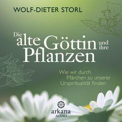 Die alte Göttin und ihre Pflanzen von Storl,  Wolf-Dieter, Wipp,  Konrad