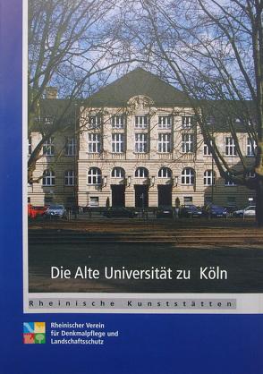 Die Alte Universität zu Köln von Weber,  Matthias, Wiemer,  Karl P