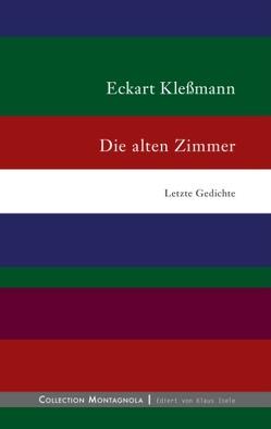 Die alten Zimmer von Kleßmann,  Eckhart