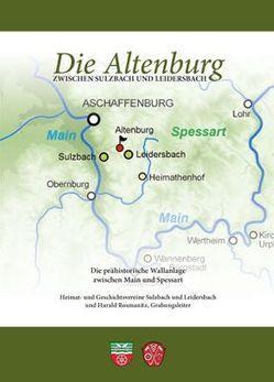 Die Altenburg zwischen Sulzbach und Leidersbach von Rosmanitz,  Harald