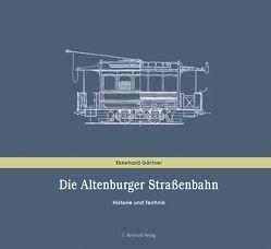 Die Altenburger Straßenbahn von Gärtner,  Ekkehard