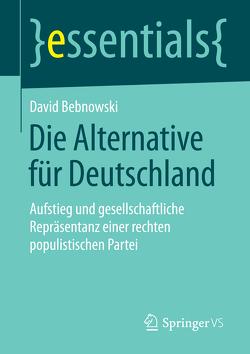 Die Alternative für Deutschland von Bebnowski,  David