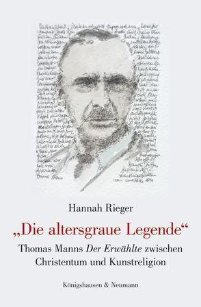 """""""Die altersgraue Legende"""" von Rieger,  Hannah"""
