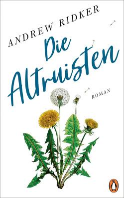 Die Altruisten von Gunkel,  Thomas, Ridker,  Andrew