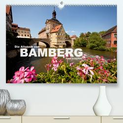 Die Altstadt von Bamberg (Premium, hochwertiger DIN A2 Wandkalender 2021, Kunstdruck in Hochglanz) von Schickert,  Peter