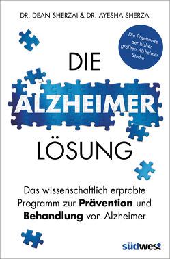 Die Alzheimer-Lösung von Knüllig,  Christina, Sherzai,  Ayesha, Sherzai,  Dean