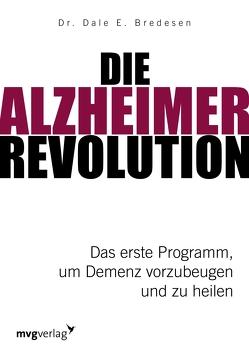 Die Alzheimer-Revolution von Bredesen,  Dale E.