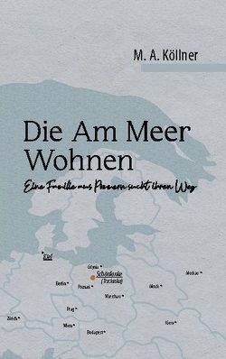 Die Am Meer Wohnen von Köllner,  M.A.