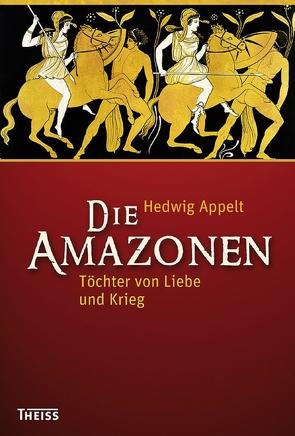 Die Amazonen von Appelt,  Hedwig