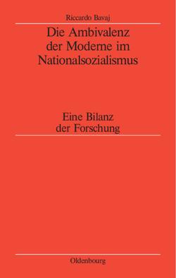 Die Ambivalenz der Moderne im Nationalsozialismus von Bavaj,  Riccardo, Hildebrand,  Klaus