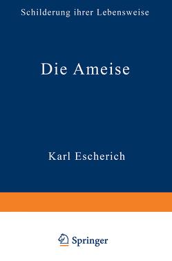 Die Ameise von Escherich,  Karl