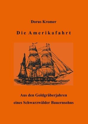 Die Amerikafahrt von Kromer,  Dorus