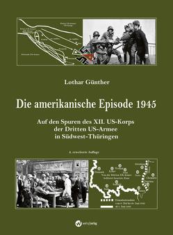Die amerikanische Episode 1945 von Günther,  Lothar