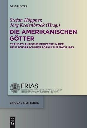 Die amerikanischen Götter von Höppner,  Stefan, Kreienbrock,  Jörg